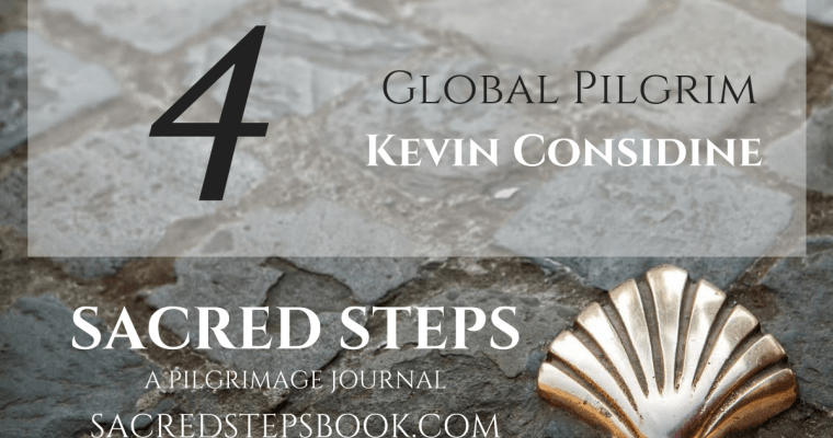 EP4: Interview with Global Pilgrim Kevin Considine