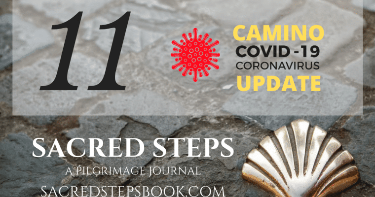 EP11: 11: COVID Updates for the Camino de Santiago & Pilgrimage Routes