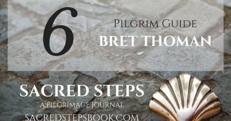 EP6: Jesus Trail, Way of St. Francis & Via Lauretana with Pilgrim Guide Bret Thomas